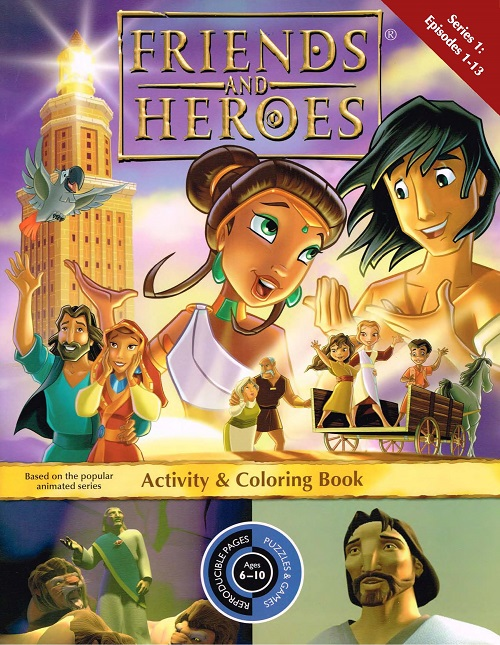 Friends and Heroes Activity and Coloring Book