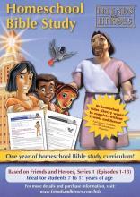 Friends and Heroes Homeschool Bible Study Curriculum